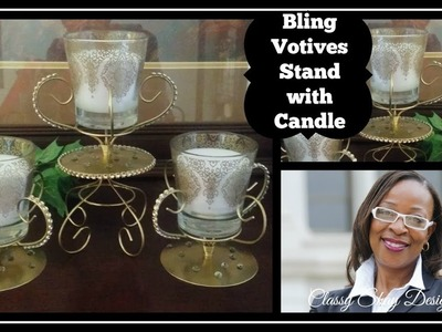 DIY: Dollar Tree  ~ Gold Bling Votive Stand with Candle ~ Home Decor