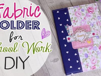 DIY Fabric Folder for School.Work - Cartella porta documenti Scuola.Lavoro