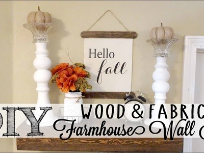 DIY Fabric & Wood Farmhouse Wall Art