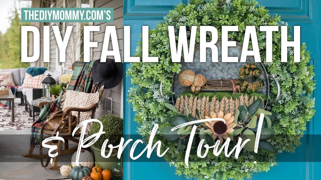 DIY Fall Wreath & Porch Decor Tour | The DIY Mommy