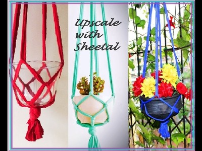 DIY Macrame plant Hanger (Part 1) - Hanging Planters| Recycle old clothes! |