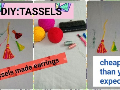 DIY:TASSELS | Affordable earrings u just make them in 10 rs.| Quick tassels |how to make tassels|