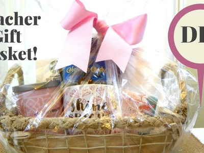 DIY- Teacher Gift Basket to Say Thank You