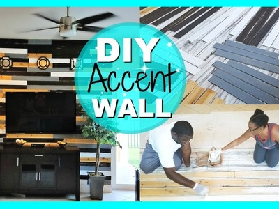 DIY WOOD ACCENT WALL | DO IT YOURSELF