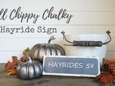 Fall DIY Chippy Chalky Sign | Fall Farmhouse Decor