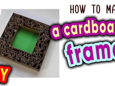 How to make a cardboard frame   DIY
