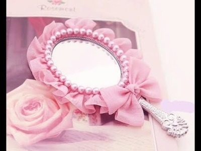 ♛Princess♛ mirror DIY.Pink mirrror with pearl details