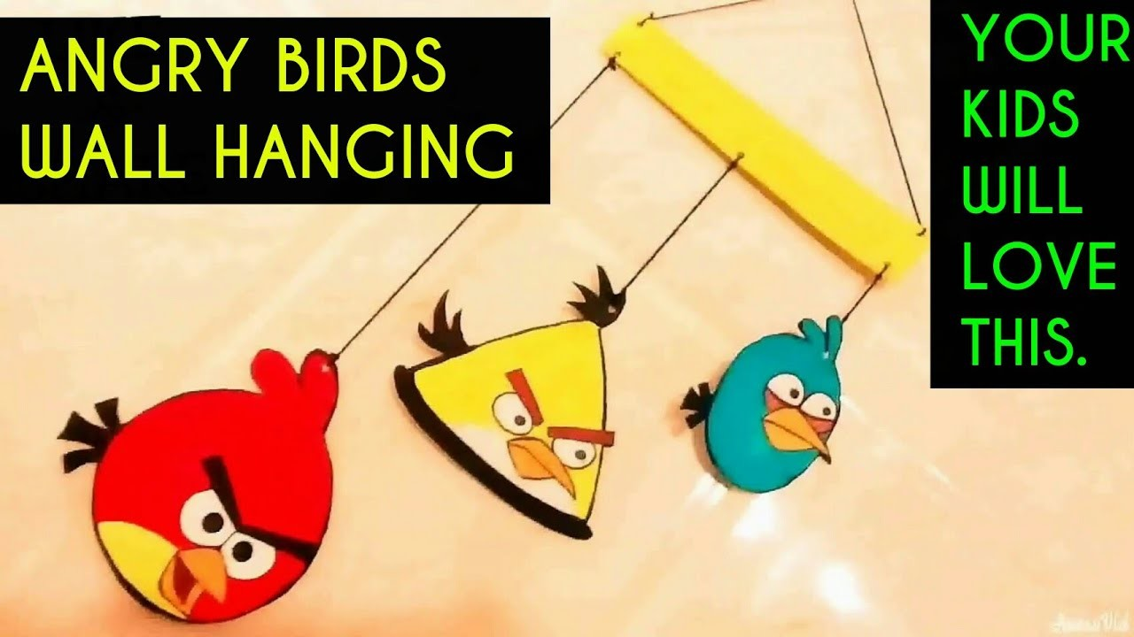 WALL HANGING ANGRY BIRDS DIY, Wall hanging for kids ! Room Decor ...