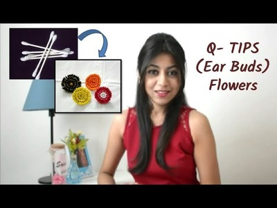 DIY Easy Flowers using Q Tips (Ear Buds) |Decor Ideas