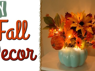 DIY FALL DECOR 2017  | BUDGET FRIENDLY FALL CRAFTING | CookCleanAndRepeat