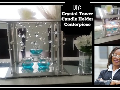 DIY: GIVE A Way ???? Crystal Tower Candle Holder Centerpiece| Dollar Tree ???? GIVE A WAY