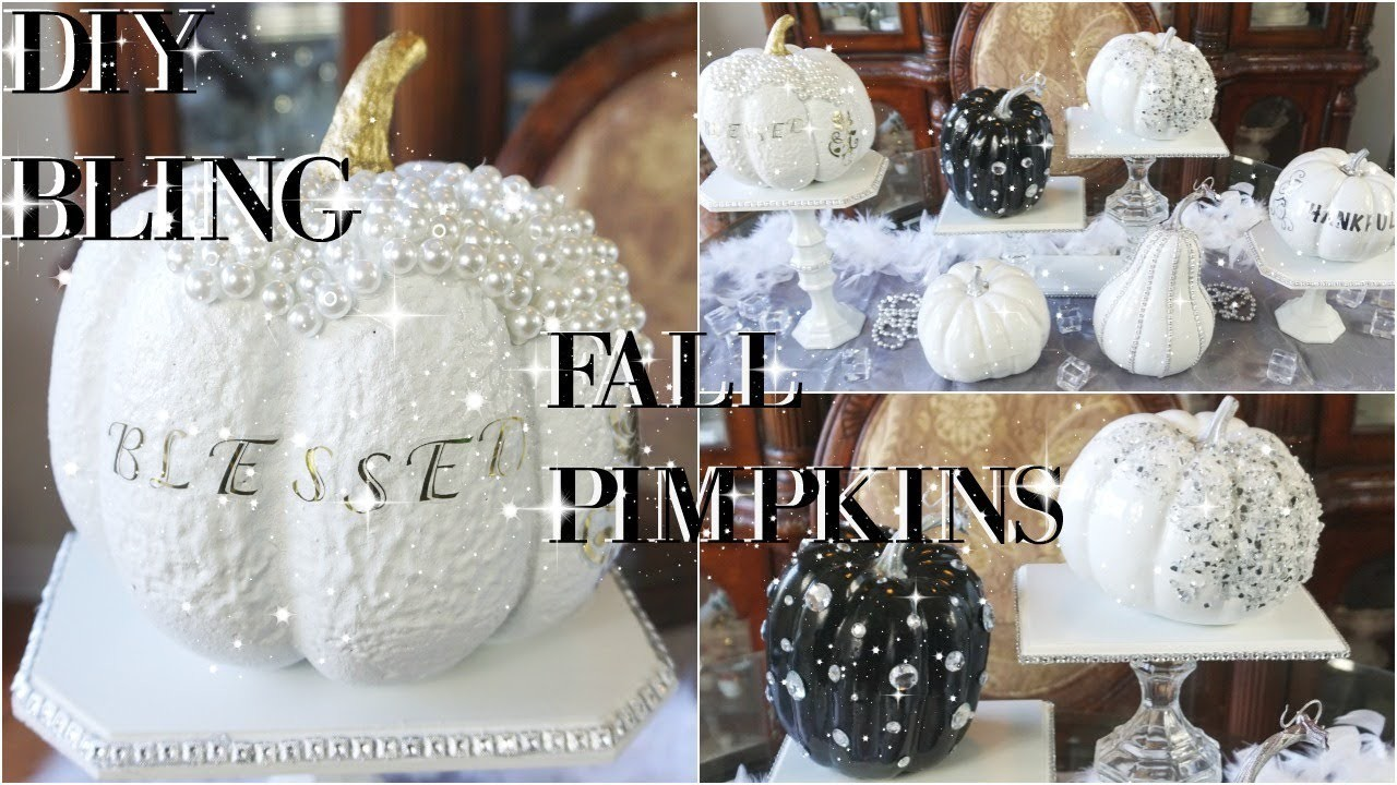 Diy Glam Pumpkin Decorating Ideas Pinterest Inspired Fall Decor 2017 My Crafts And Diy