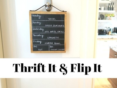DIY Meal Planning Chalkboard | Thrift It and Flip It