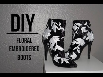 DIY: Zara inspired Floral Embroidered Bootie
