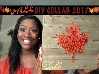 FALL DIY COLLAB 2017 | HOSTED BY CHRISTY MEL| MAPLE LEAF STRING ART