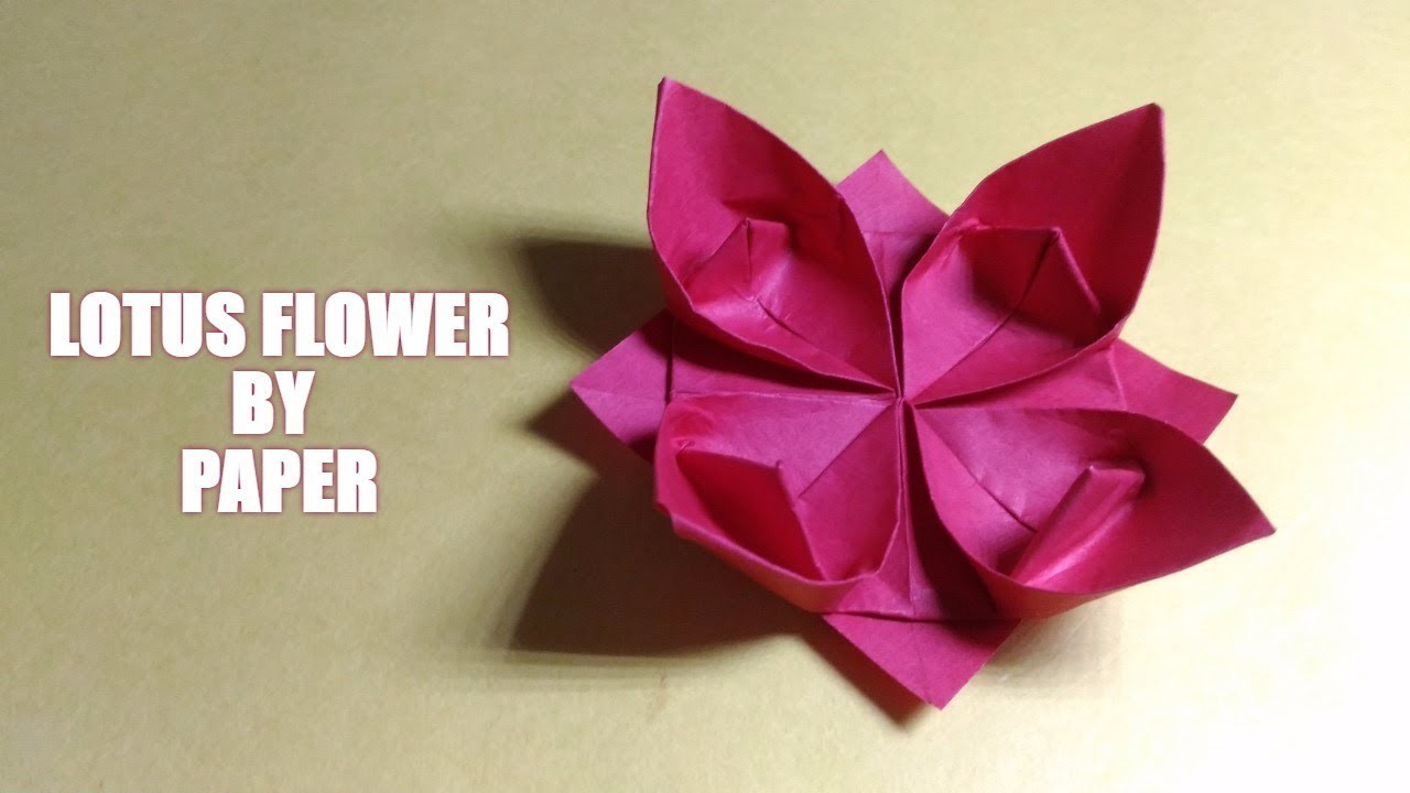 How to make a lotus flower origami paper flower for How to make a lotus with paper