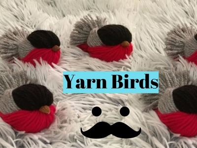 How To Make A Yarn Bird - Adorable DIY Yarn Birds