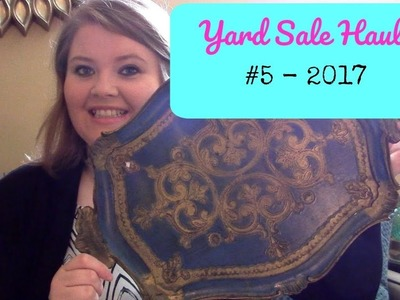 Yard Sale Haul #5 - 2017 | Home Decor, Wall Art, DIY Projects