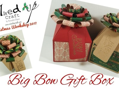 Big Bow Christmas Gift Box | Video Tutorial