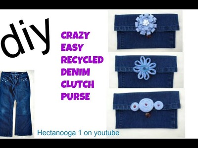 CRAZY EASY RECYCLED DENIM Jeans CLUTCH PURSE and denim flower, sewing for beginners