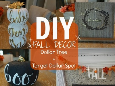 DIY FALL DECOR - PART 1. DOLLAR TREE & TARGET DOLLAR SPOT