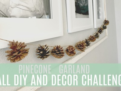 Fall DIY and Decor Challenge: Pinecone Garland