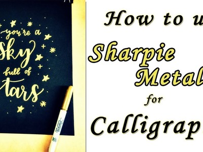 How to use SHARPIE Metallic Marker for Calligraphy | DIY Wall Decor | Cards | Gift Tags