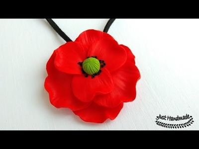~JustHandmade~ Polymer clay (fimo) large poppy pendant tutorial