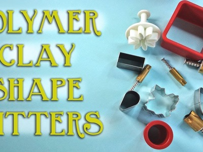 Polymer Clay Tools: Shape.Cookie Cutters Review