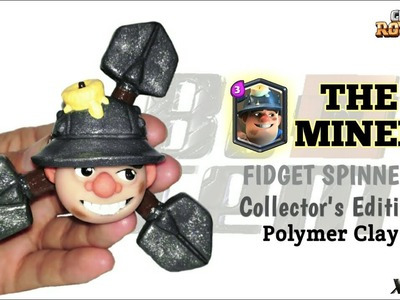 THE MINER FIDGET SPINNER | Clash Royale | Polymer Clay Tutorial