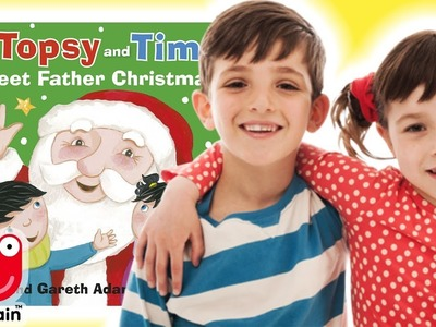 Topsy And Tim: Meet Father Christmas | Book Reading | Topsy And Tim YouTube | WildBrain Toy Club