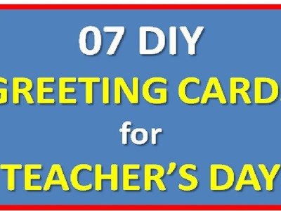 07 Amazing Handmade Greeting Cards making idea for Teacher's Day