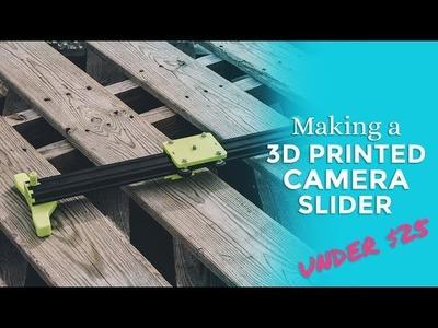 3D Printed DIY Camera Slider (Under $25): Useful 3D Prints