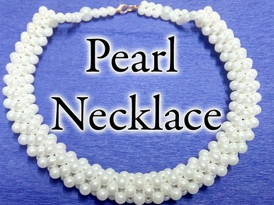 #40 How to Make Pearl Beaded Necklace || Diy || Jewellery Making