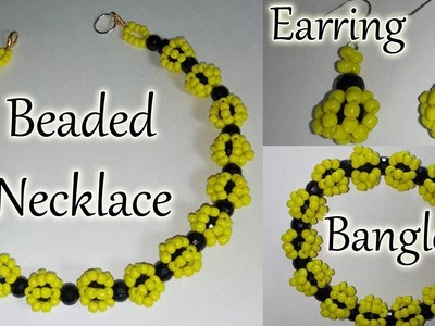 #41 How to Make Beaded Necklace, Earring & Bangle Set || Diy || Jewellery Making