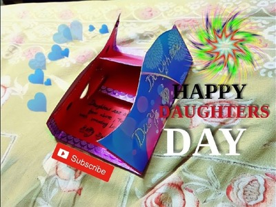DAUGHTERS DAY SPECIAL CRAFT HAND MADE CARD FOR ALL LOVING DAUGHTERS OF INDIA .