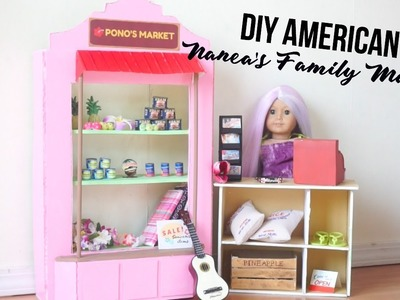 DIY American Girl Doll Nanea's Family Market