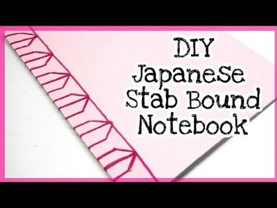 DIY Japanese Stab Bound Notebook | Back To School | Get Creative With Me !