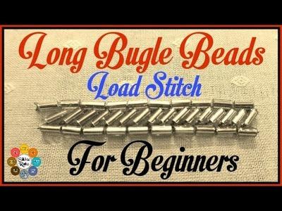 Long Bugle Beads Load Stitch for beginners| Zari Work | Aari Work