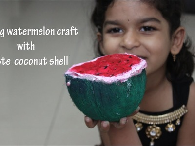 Making watermelon craft with coconut shell. From Waste to best crafts