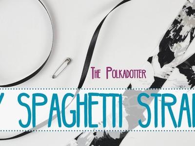 Mini DIY | Spaghetti Straps EASY