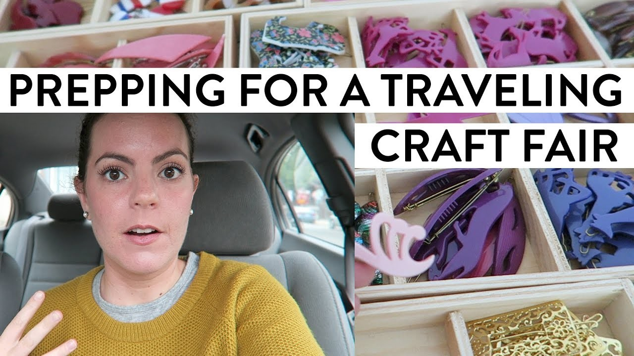 Prepping for a Traveling Craft Fair | A Busy and Emotional Day in the Life of a Business Owner