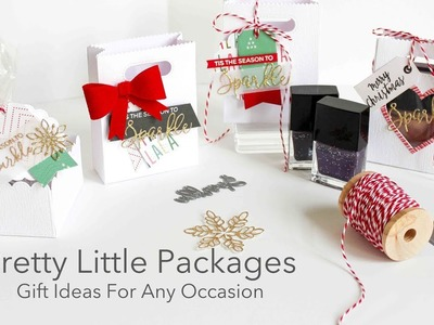 Pretty Little Packages - Handmade Gift Ideas For Any Occasion Featuring Bramble Berry