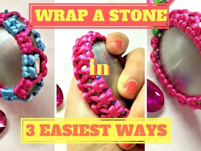 3 easiest ways to wrap a stone - clearly macrame tutorial with big sample