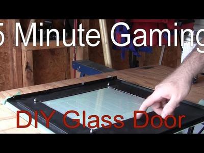 5MG: DIY Glass Door in PC Case for $20