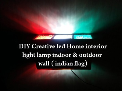 DIY Creative Led Home Interior light lamp Indoor & outdoor wall (indian flag )