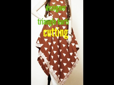 Diy designer triangle kurti cutting (hindi)part-1