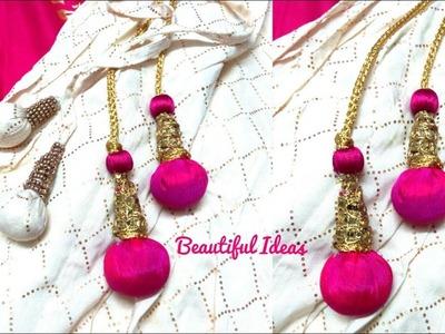 DIY.Latkan for Lehenga.How to Make Lehanga Designer Latkans.lehanga designer hangings Making at home