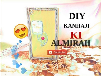 DIY MAKE ALMARI.WARDROBE FOR KANHAJI.LADOO GOPAL IN HINDI