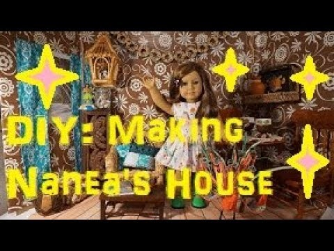 DIY: Making American Girl NANEA'S HOUSE on a budget with some THRIFTED  Treasures